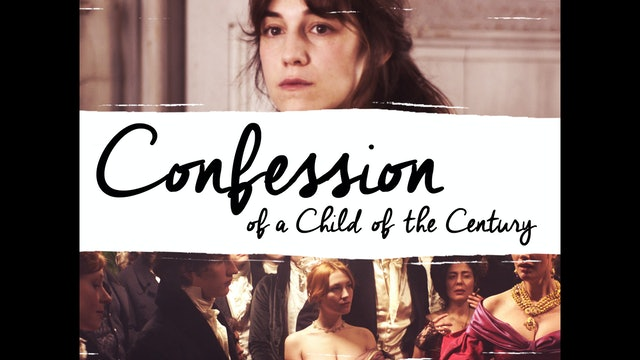 Confessions of a Child of the Century