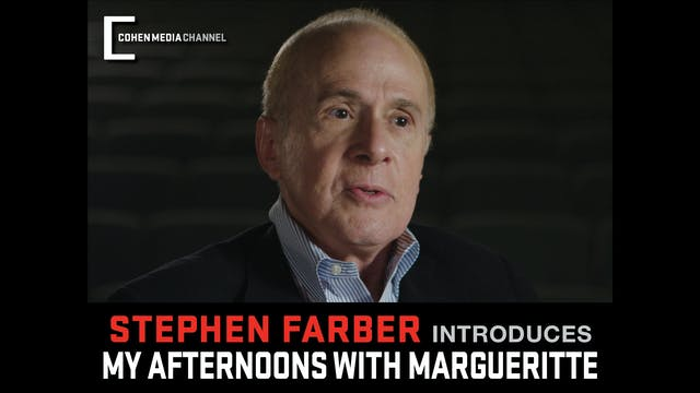 Stephen Farber introduces My Afternoo...