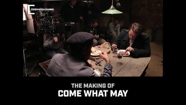 Making of Come What May