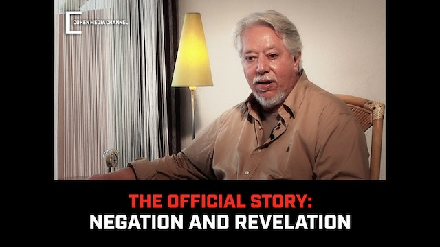 (The Official Story) Negation and Revelation