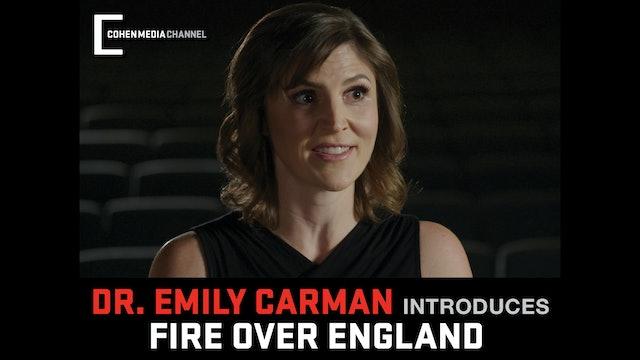 Emily Carman introduces Fire Over England