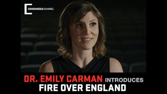 Emily Carman introduces Fire Over Eng...