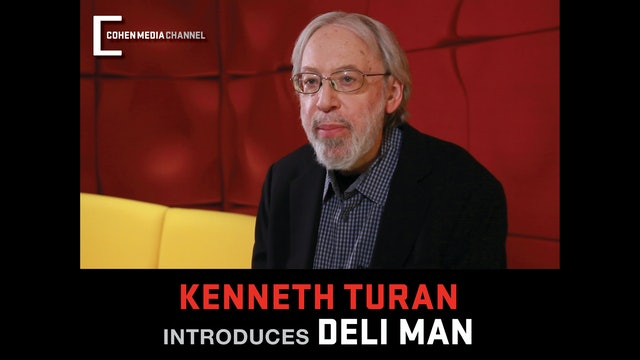 Kenneth Turan introduces Deli Man