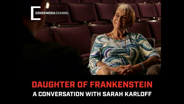 Daughter of Frankenstein: A Conversation with Sara Karloff