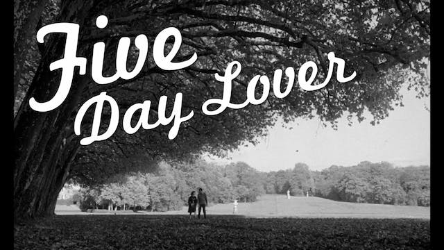 Five Day Lover - Trailer