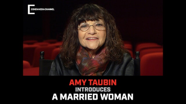 Amy Taubin Introduces A Married Woman
