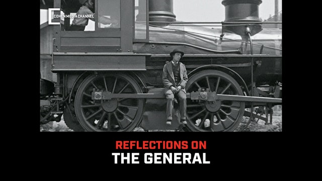 Reflections on The General