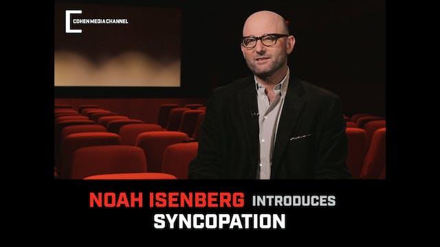 Noah Isenberg introduces Syncopation