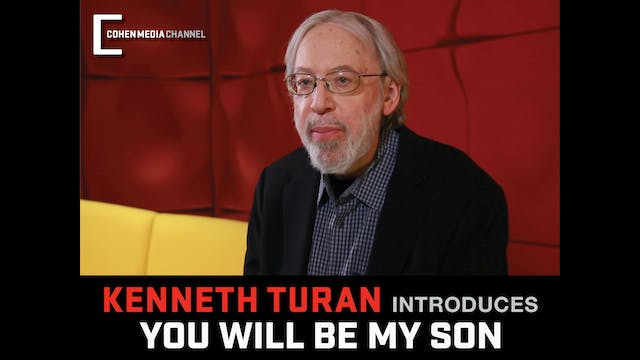 Kenneth Turan introduces You Will Be ...