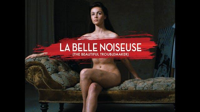La Belle Noiseuse (aka The Beautiful ...