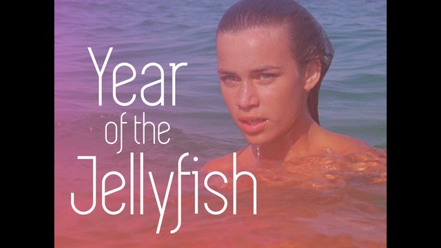 Year of the Jellyfish