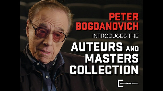 Peter Bogdonavich introduces The Auteurs and Masters Collection