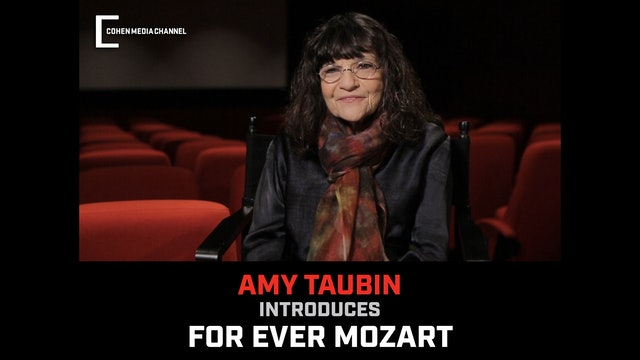 Amy Taubin Introduces For Ever Mozart