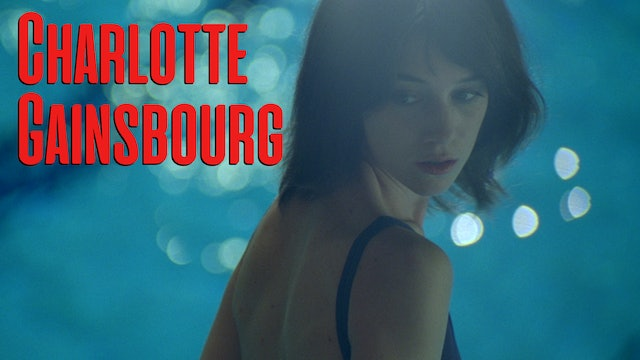 Starring Charlotte Gainsbourg