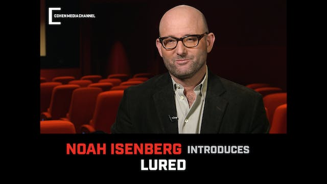 Noah Isenberg introduces Lured