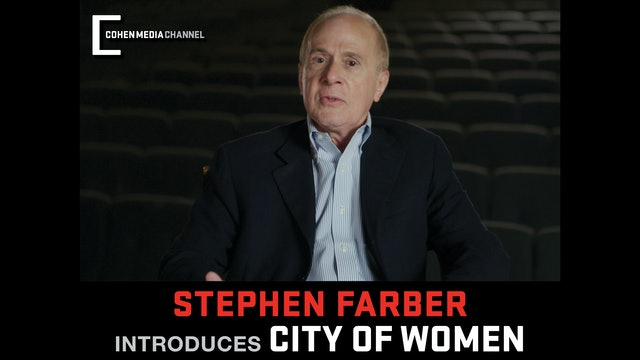 Stephen Farber introduces City Of Women