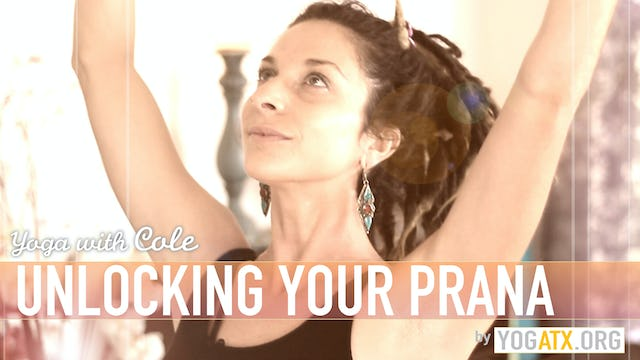 Cole's Unlocking Your Prana Flow