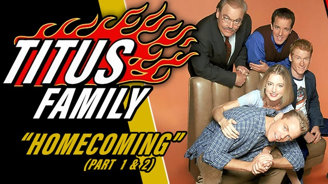 Titus Family | Homecoming (Part 1 & 2)
