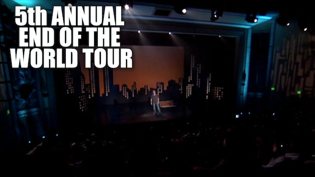 5TH ANNUAL END OF THE WORLD TOUR