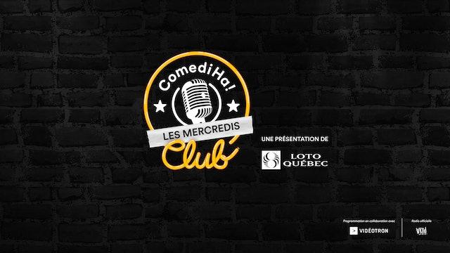Les Mercredis ComediHa! Club présentés par Loto-Québec - ComediHa! Fest