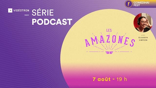07 août 2021 | 19h00 | Podcast : Les Amazones