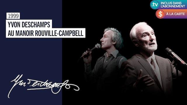Yvon Deschamps au Manoir Rouville-Campbell