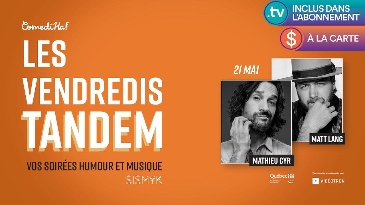 21 MAI 2021 | 19h30 | Les Vendredis Tandem
