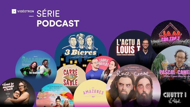 La série Podcast présentée par Vidéotron - ComediHa! Fest