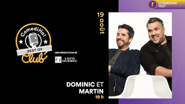 19 Août 2021   19h00   ComediHa! Club Best Of - Dominic et Martin