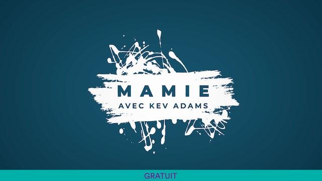 Mamie de Kev Adams