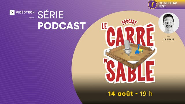 14 Août 2021 | 19h00 | Podcast : Le c...
