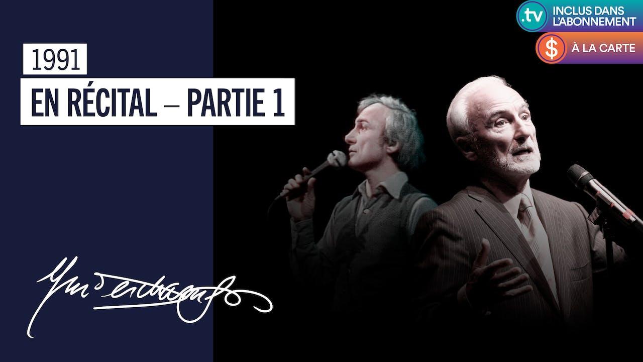 Yvon Deschamps | En Recital - Partie 1 et 2