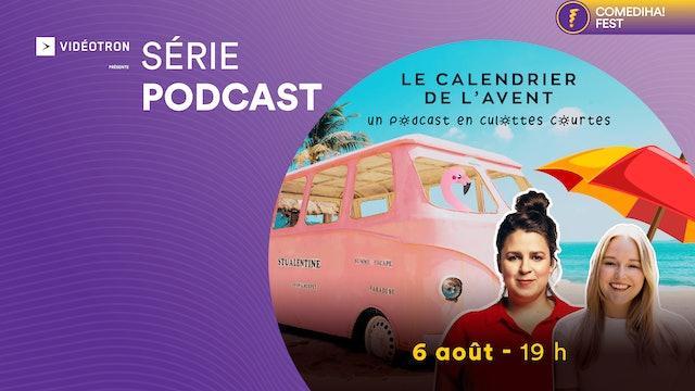 06 Août 2021 | 19h00 | Podcast : Le calendrier de l'Avent