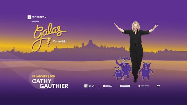 Gala ComediHa! animé par Cathy Gauthier 15 Janvier 2021, 20h