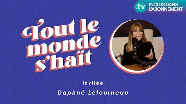 Tout le monde s'haït - Daphné Letourneau