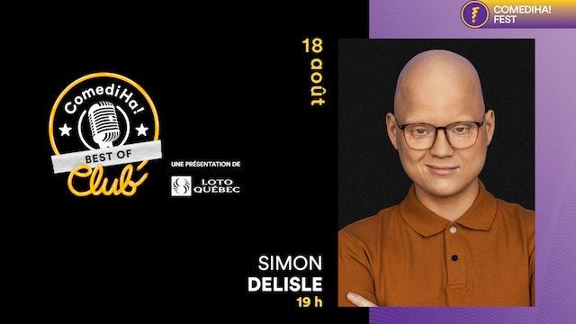 18 Août 2021   19h00   ComediHa! Club Best Of - Simon Delisle