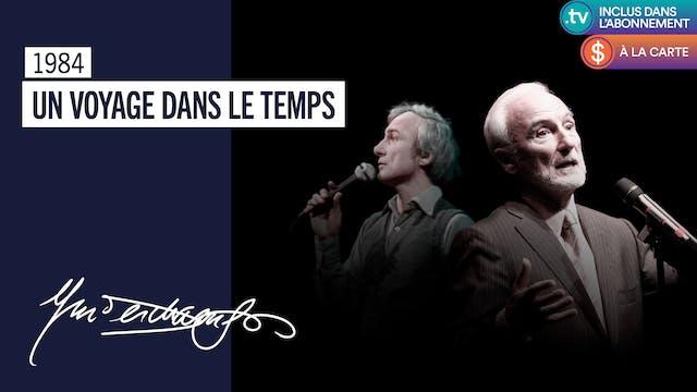 Yvon Deschamps | Un Voyage dans le temps | 1984