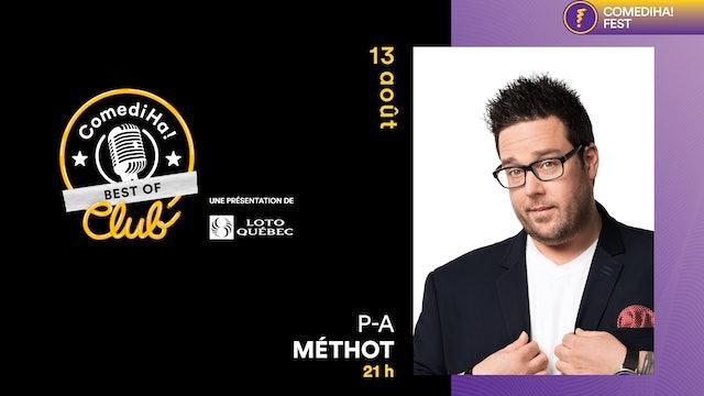 13 Août 2021 | 21h00 | ComediHa! Club Best Of - P-A Méthot