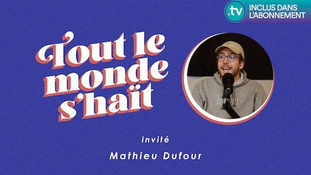 Tout le monde s'haït - Mathieu Dufour