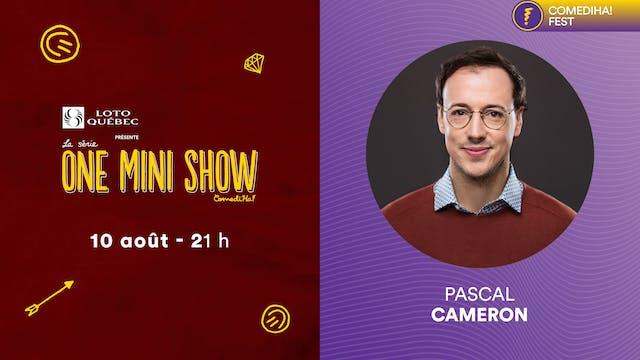 10 Août 2021 | 21h00 | One Mini Show ...
