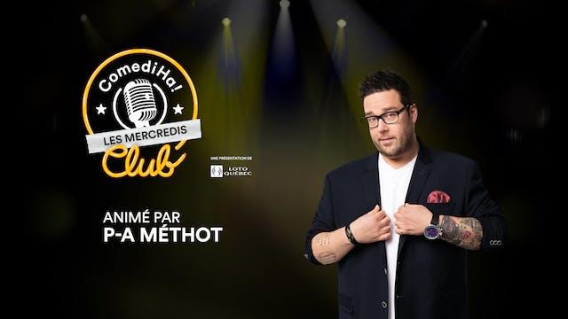 28 AVR 2021 | 20h | Les Mercredis ComediHa! Club animés par P-A Méthot