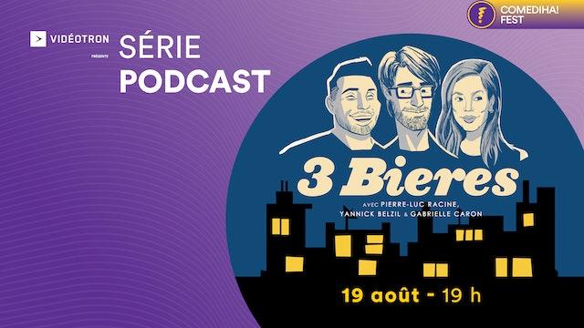 19 Août 2021   19h00   Podcast : 3 bières