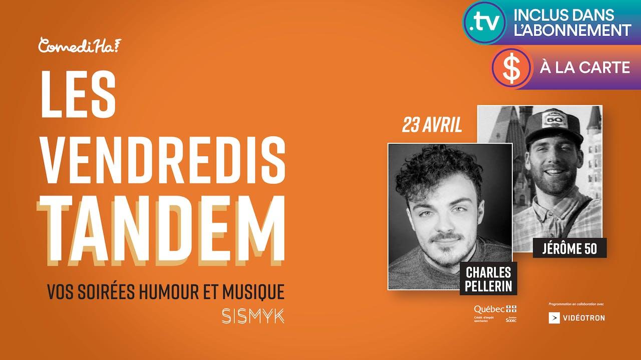 23 AVR 2021 | 19h30 | Les Vendredis Tandem
