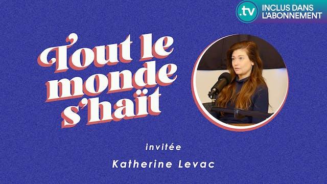 Tout le monde s'haït - Katherine Levac
