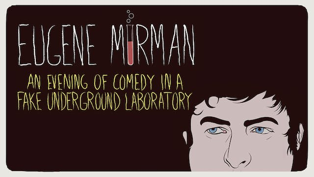 An Evening of Comedy in a Fake Underground Laboratory