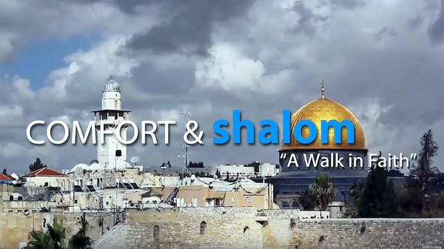 Comfort & Shalom: A Walk in Faith