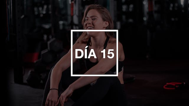 Día 15: Full Body Workout con Renata
