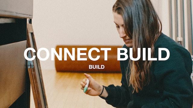 CONNECT BUILD