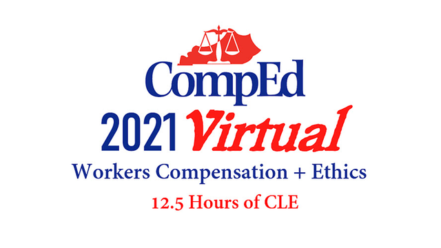 CompEd 2021 Virtual Complete Workers Comp + Ethics