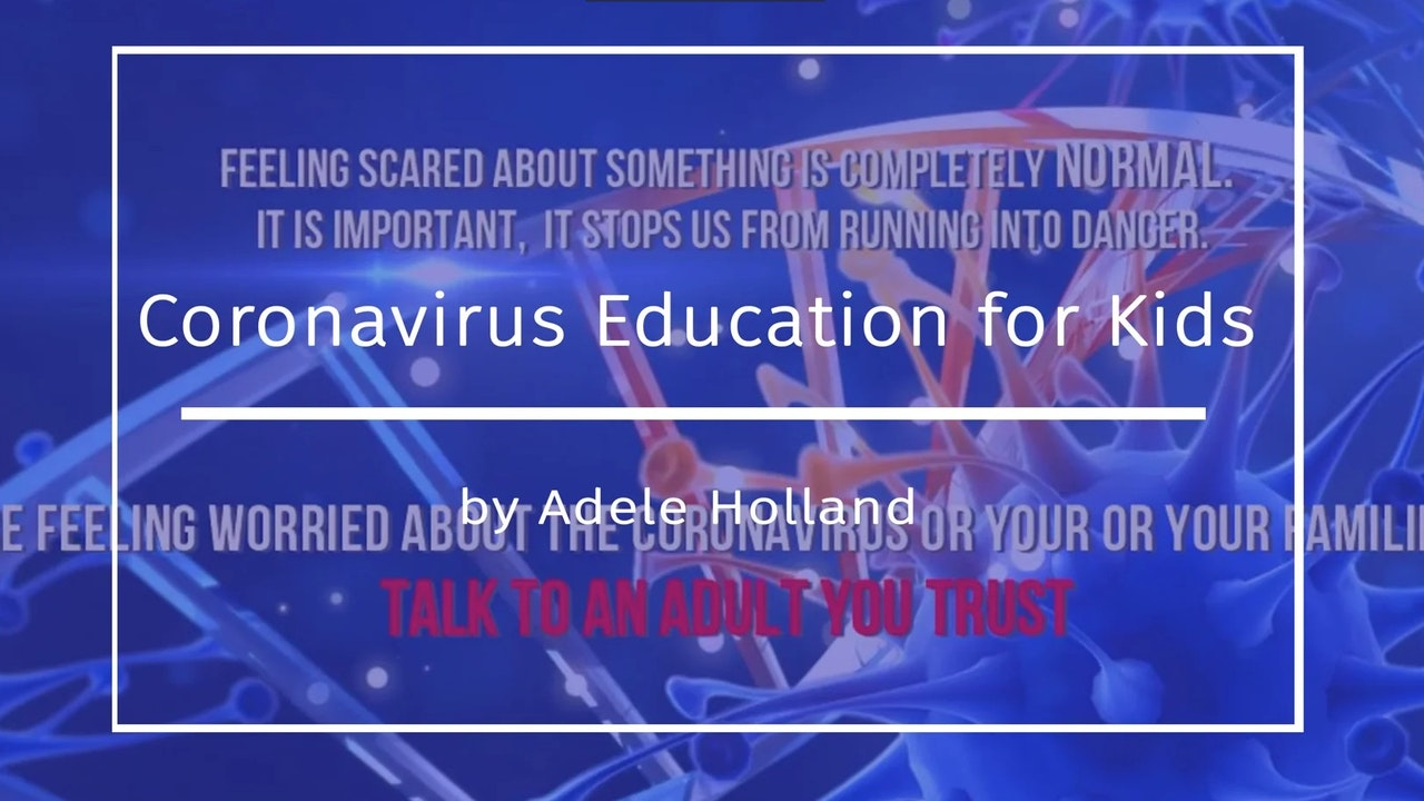 Coronavirus: A kid's educational video